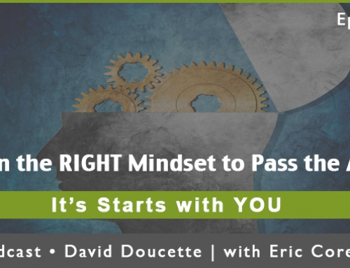 Episode 32: Get in the RIGHT Mindset to Pass the ARE!