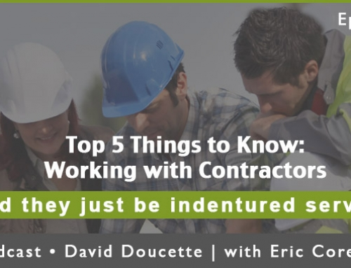 Episode 34: Top 5 Things To Know: Working with Contractors