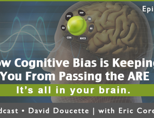 Episode 40: How Cognitive Bias is Keeping You From Passing the ARE