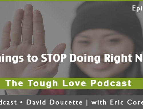 Episode 42: 5 Things to STOP Doing Right Now