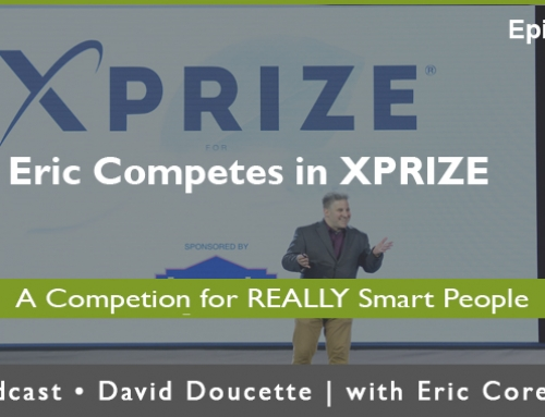 Episode 43: Eric Competes for XPRIZE