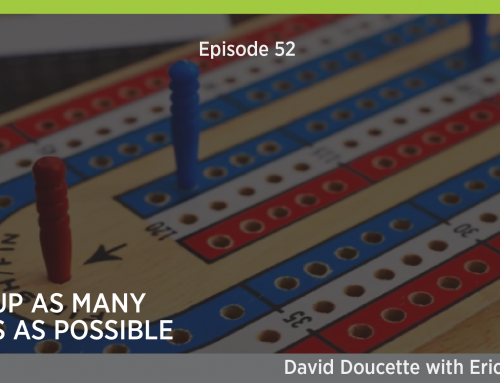 Episode 52: Rack Up As Many Points As Possible